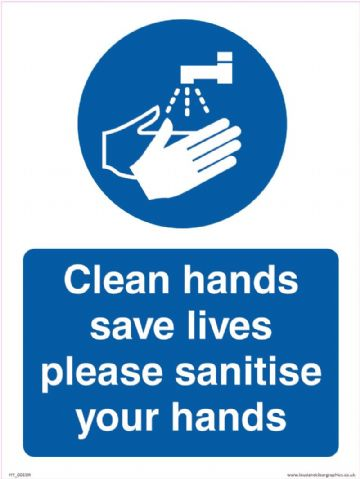 Clean hands save lives please sanitise your hands